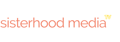 sisterhood media TV