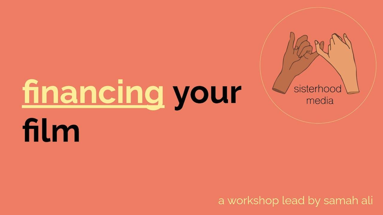 workshop: financing your film