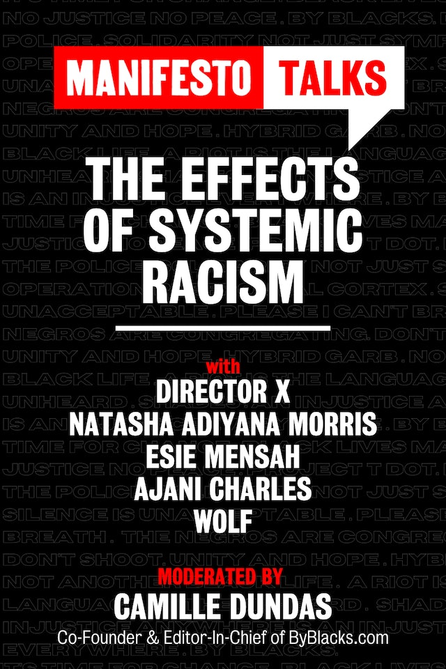 manifesto talks | the effects of systemic racism