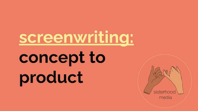 workshop: screenwriting: concept to product