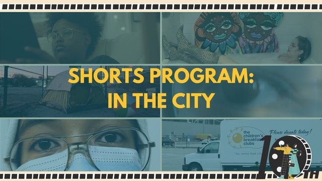 Shorts Program: In the City + Q&A