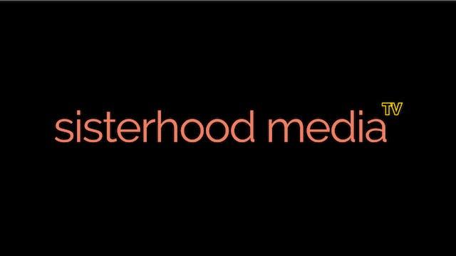 sisterhood media TV