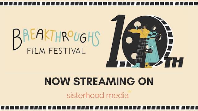 10th Annual Breakthroughs Film Festival 2021
