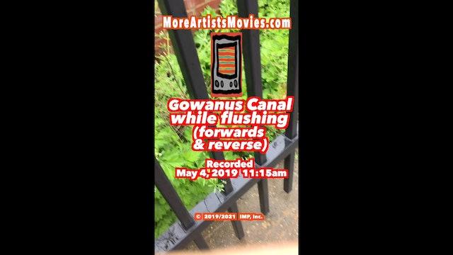Gowanus Canal while flushing (forwards & reverse)