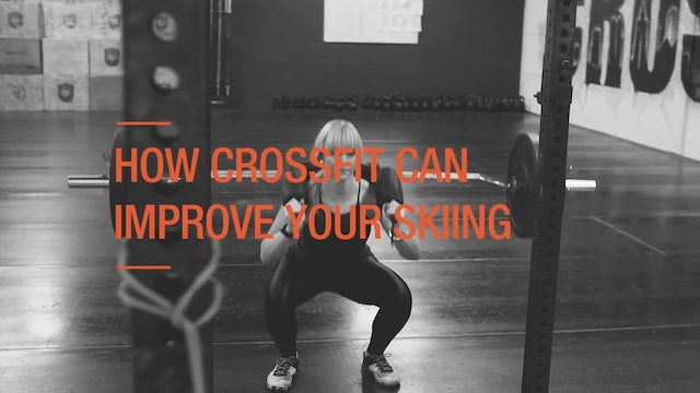 #WHATITTAKES _ Pam Thorburn_ How Crossfit Can Improve Your Skiing