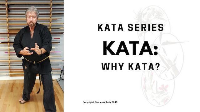 Why Kata