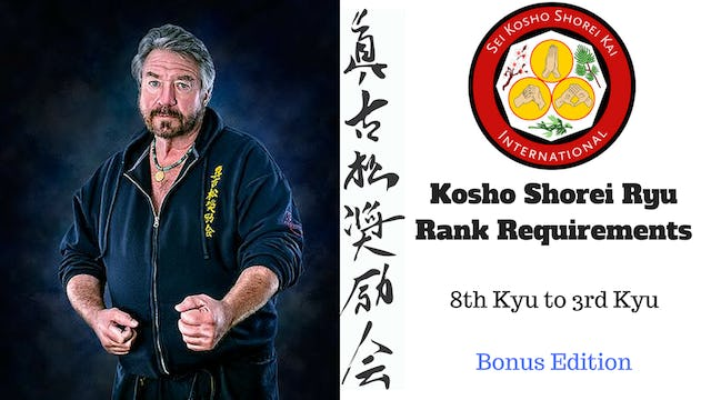 Kosho Shorei Ryu Rank Requirements - Bonus Edition