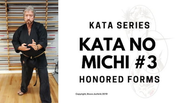 Kata no Michi #3 - Honored Forms of Kempo