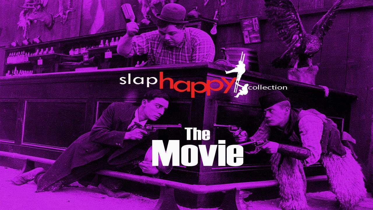 SlapHappy: The Movie