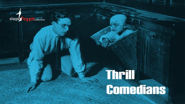 SlapHappy Collection: Thrill Comedians