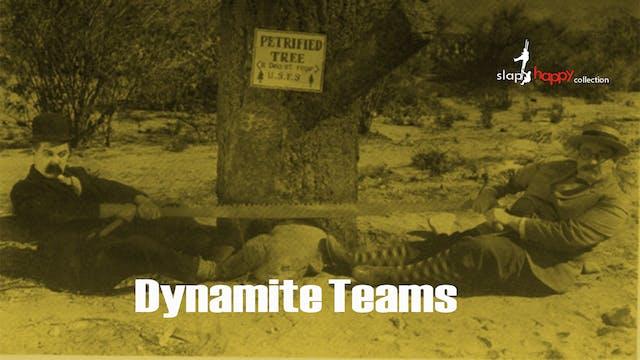 SlapHappy Collection: Dynamite Teams