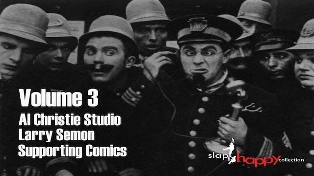 SlapHappy Collection Volume 3: Al Christie Studio, Larry Semon, Supporting Comics