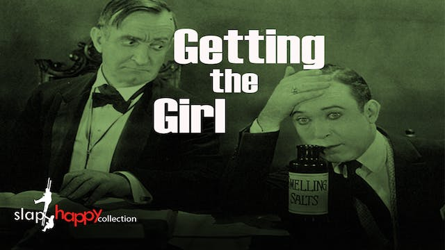 SlapHappy Collection: Getting the Girl