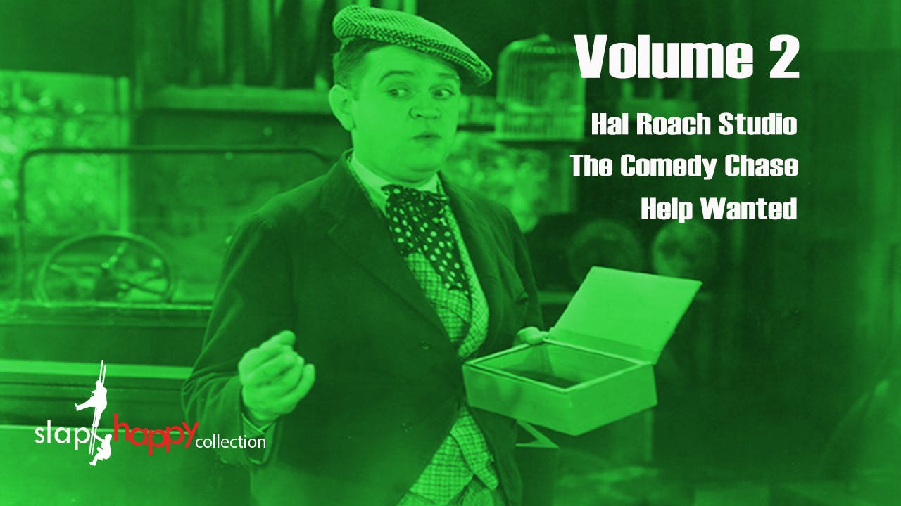SlapHappy Collection Volume 2: Hal Roach Studio, The Comedy Chase, Help Wanted