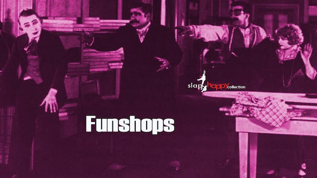 SlapHappy Collection: Funshops