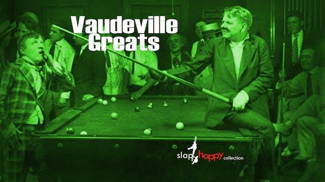 SlapHappy Collection: Vaudeville Greats