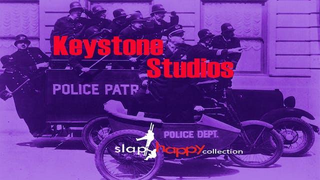 SlapHappy Collection: Keystone Studios