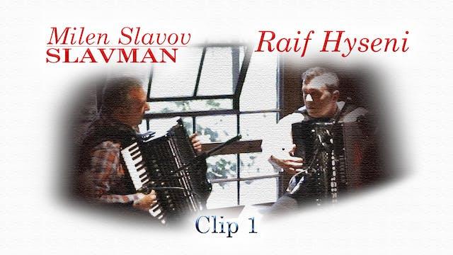 Raif Hyseni and Milen Slavov-SLAVMAN ...