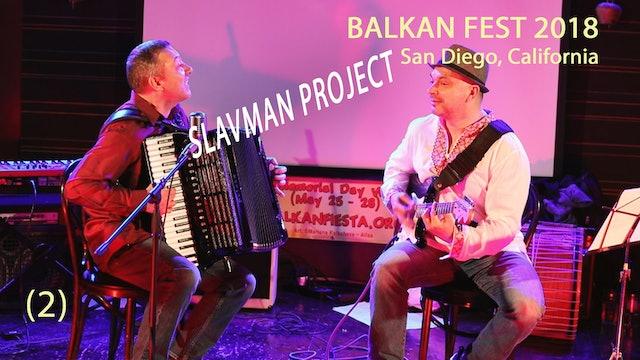 SLAVMAN PROJECT | BALKAN FEST 2018 (2)