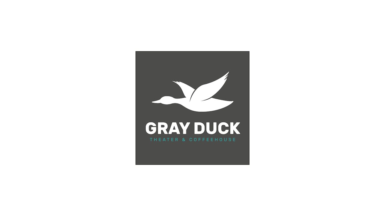Slay The Dragon for Gray Duck Theater