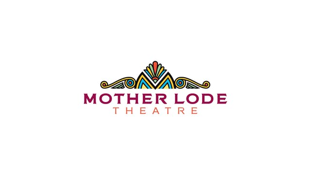 Slay The Dragon for Mother Lode Theatre