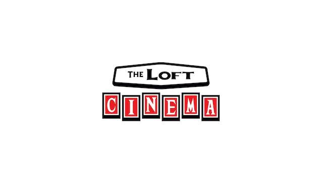 Slay The Dragon for Loft Cinema