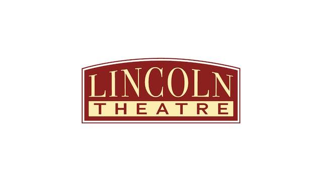 Slay The Dragon for Lincoln Theatre