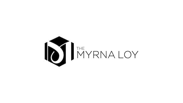 Slay The Dragon for The Myrna Loy