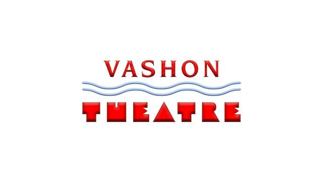 Slay The Dragon for Vashon Theatre
