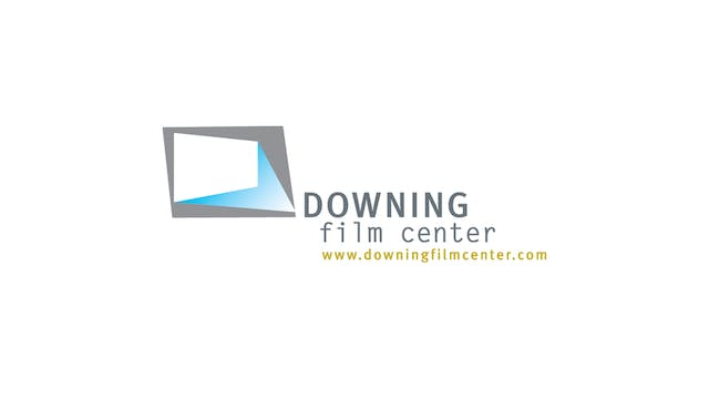 Slay The Dragon for Downing Film Center