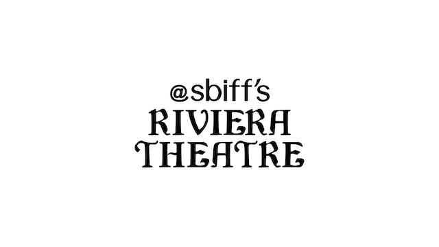 Slay The Dragon for SBIFF Riviera Theatre