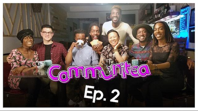 Communitea - EP. 2