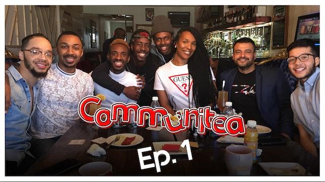 Communitea - EP. 1