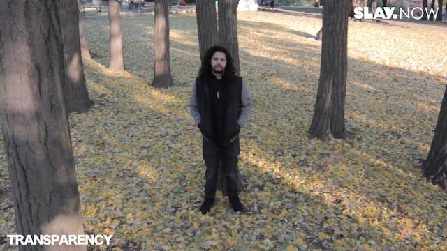 TRANSPARENCY - Episode 7 - Devin