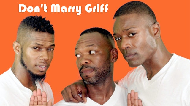 Don't Marry Griff