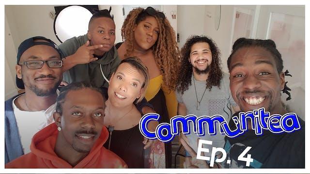 Communitea - EP. 4