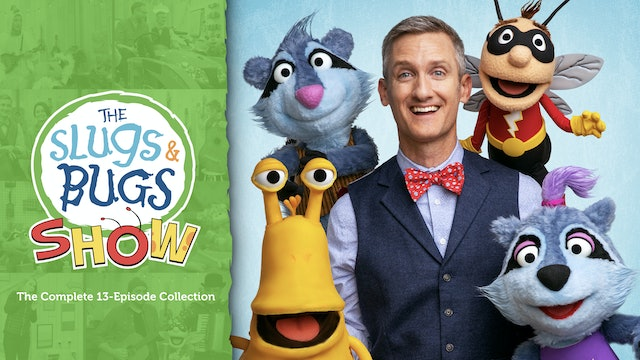 The Slugs & Bugs Show (Season 1)