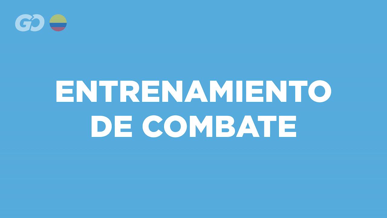 Entrenamiento de combate - COL