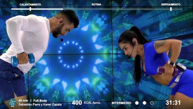 45 min | Entrena todo el cuerpo | Karen Zapata y Sebastián Parra  1/03/21