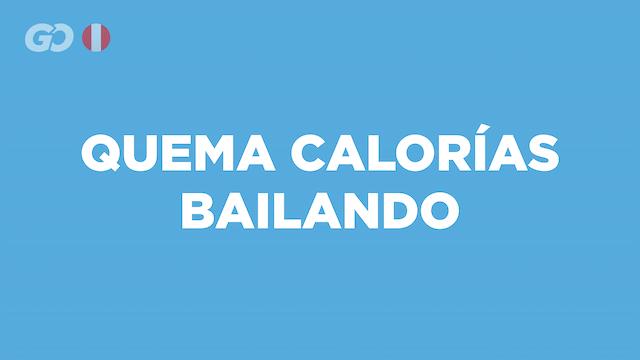 Quema calorías bailando - PE