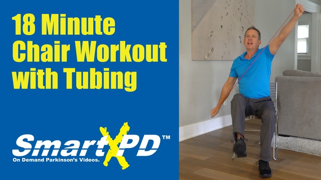 Parkinson's 18 Minute Rejuvenating Chair Workout with Exercise Tubing
