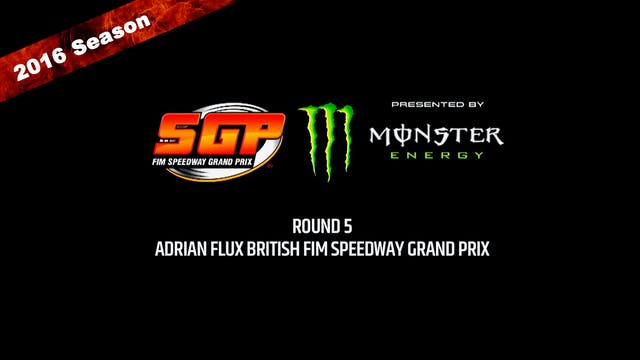 2016 ADRIAN FLUX BRITISH FIM SPEEDWAY GRAND PRIX Round 5
