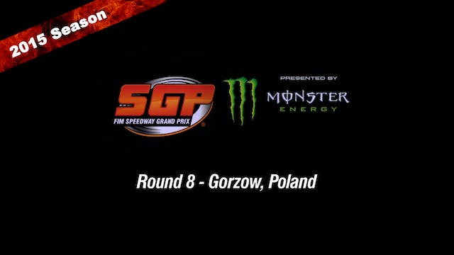 2015 GORZOW FIM SPEEDWAY GRAND PRIX OF POLAND Round 8