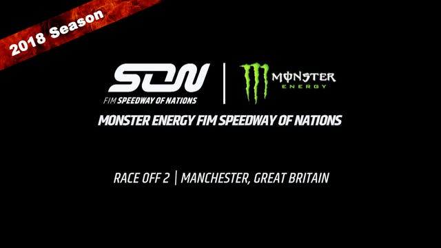2018 Monster Energy FIM Speedway of Nations Race Off 2