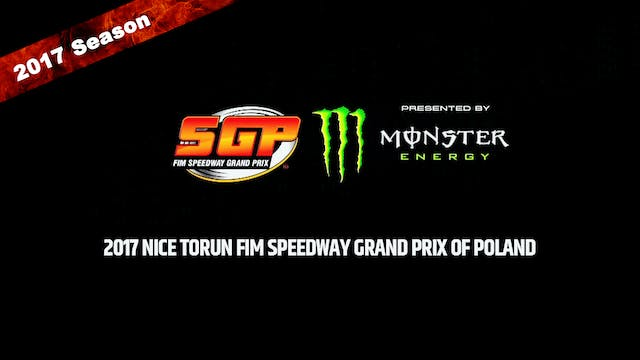 2017 NICE TORUN FIM SPEEDWAY GRAND PRIX OF POLAND Round 11