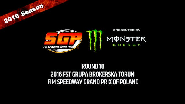 2016 FST GRUPA BROKERSKA TORUN FIM SPEEDWAY GRAND PRIX OF POLAND Round 10