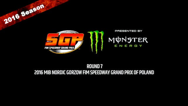2016 MIB NORDIC GORZOW FIM SPEEDWAY GRAND PRIX OF POLAND Round 7