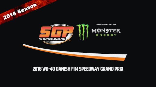 2018 WD-40 DANISH FIM SPEEDWAY GRAND PRIX Round 3