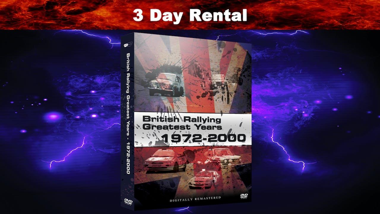 British Rallying Greatest Years 1972-2000