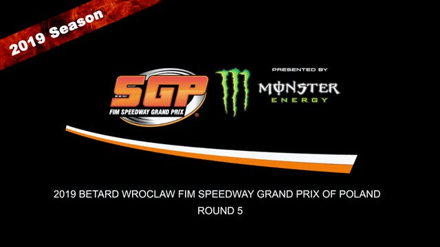 2019 BETARD WROCLAW FIM SPEEDWAY GRAND PRIX OF POLAND Rd 5